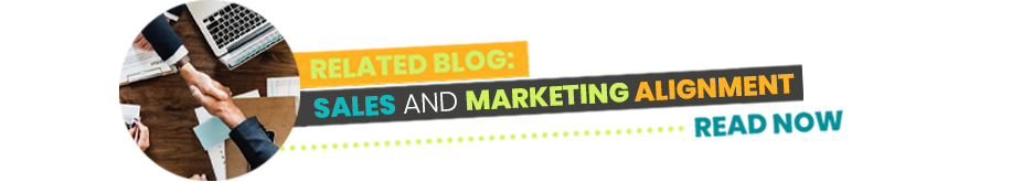 Related Blog - Sales and Marketing Alignment